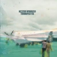 Nestor Wynrush - Trinnipeg !78 - Front