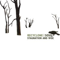 recycling and soso - stagnation and woe - front