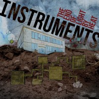 INSTRUMENTS - The End of Light By Heat