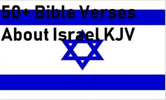 50+ Bible Verses About Israel KJV