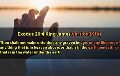 Exodus 20:4 King James Version (KJV)