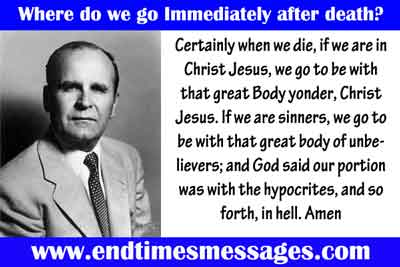 Where do we go Immediately after death?