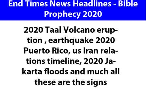 End Times News Headlines - Bible Prophecy 2020