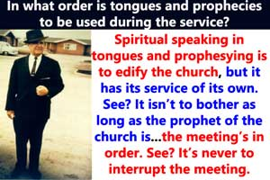 In what order is tongues and prophecies to be used during the service