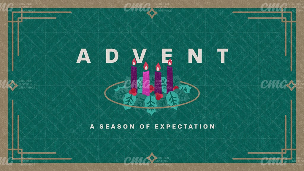 Advent A Season Of Expectation **This graphic is available for purchase from Church Motion Graphics: https://shop.churchmotiongraphics.com/library/template