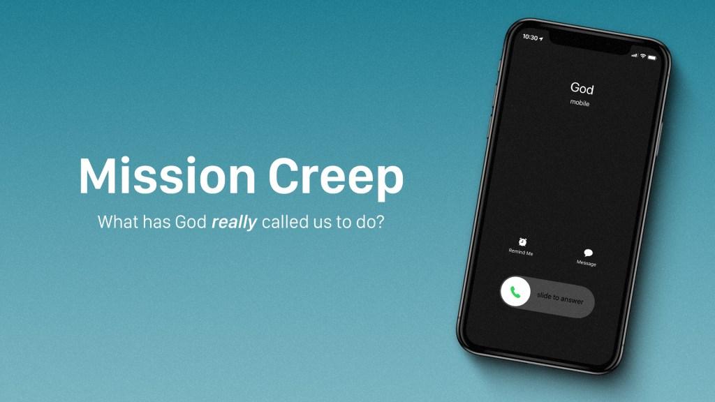Mission Creep Sermon Series