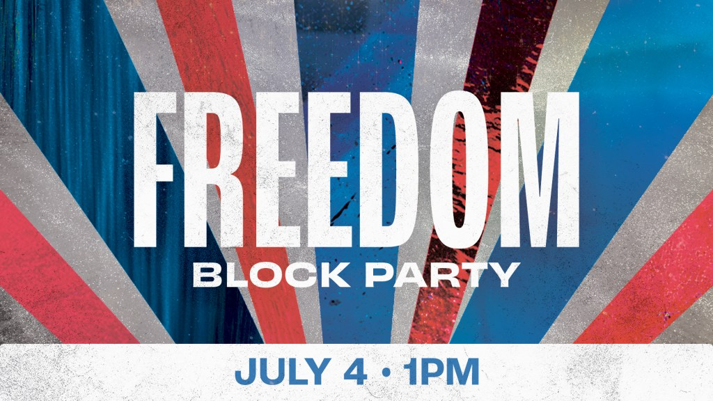 Freedom Block Party - Announcement