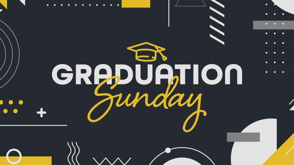 Graduation Sunday Main Screen
