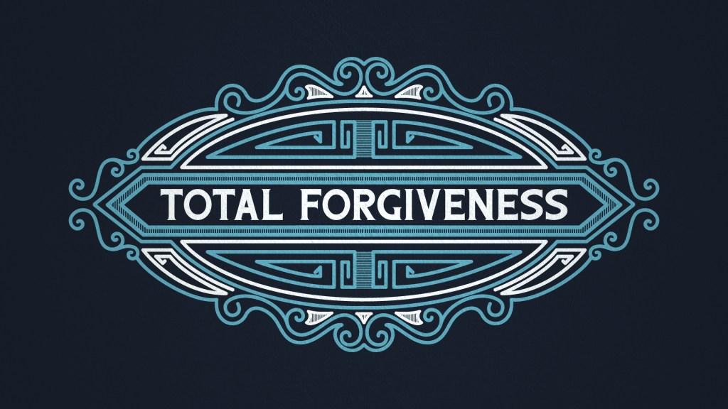 Total ForgivenessMain