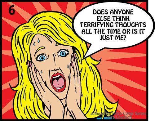 ¿Alguien más tiene pensamientos aterradores todo el tiempo o solamente soy yo?