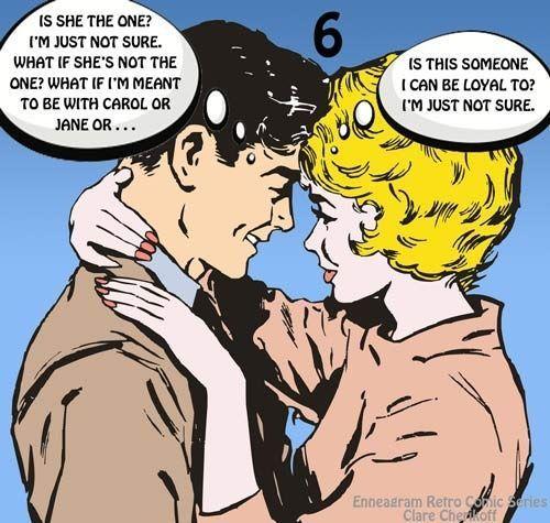 ¿Es ella la única?  No estoy seguro.  ¿Y si ella no es la única? Y si lo que me propongo es estar con Carol o Jane o…  ¿Es alguien a quien puedo ser leal?  No estoy segura.