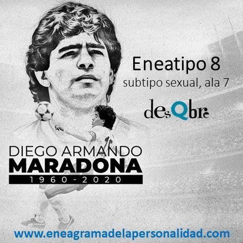 Diego Armando MARADONA - Eneatipo 8
