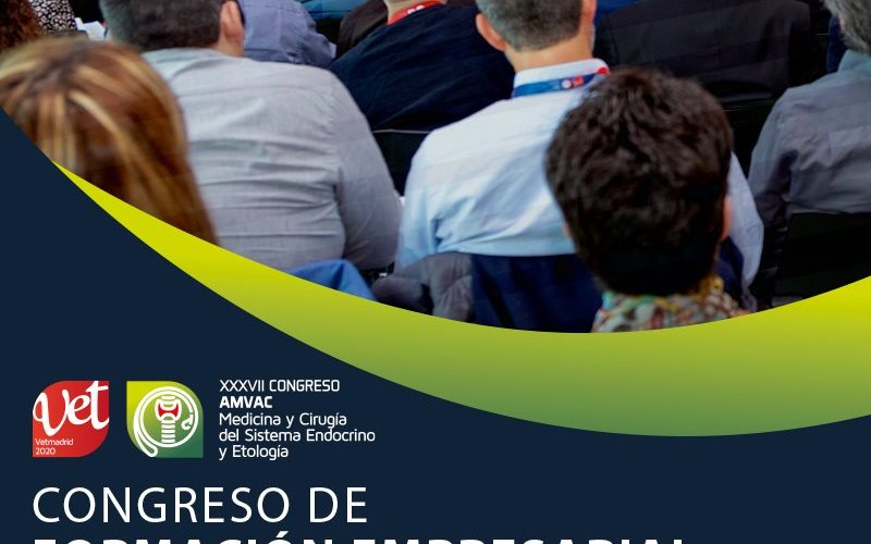 AMVAC presenta su Congreso de Formación Empresarial que se celebrará durante Vetmadrid 2020
