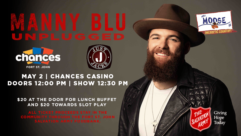 Manny Blu: Unplugged presented by Just Jacks & Chances Casino
