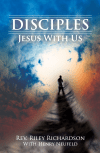 Disciples: �Jesus With Us