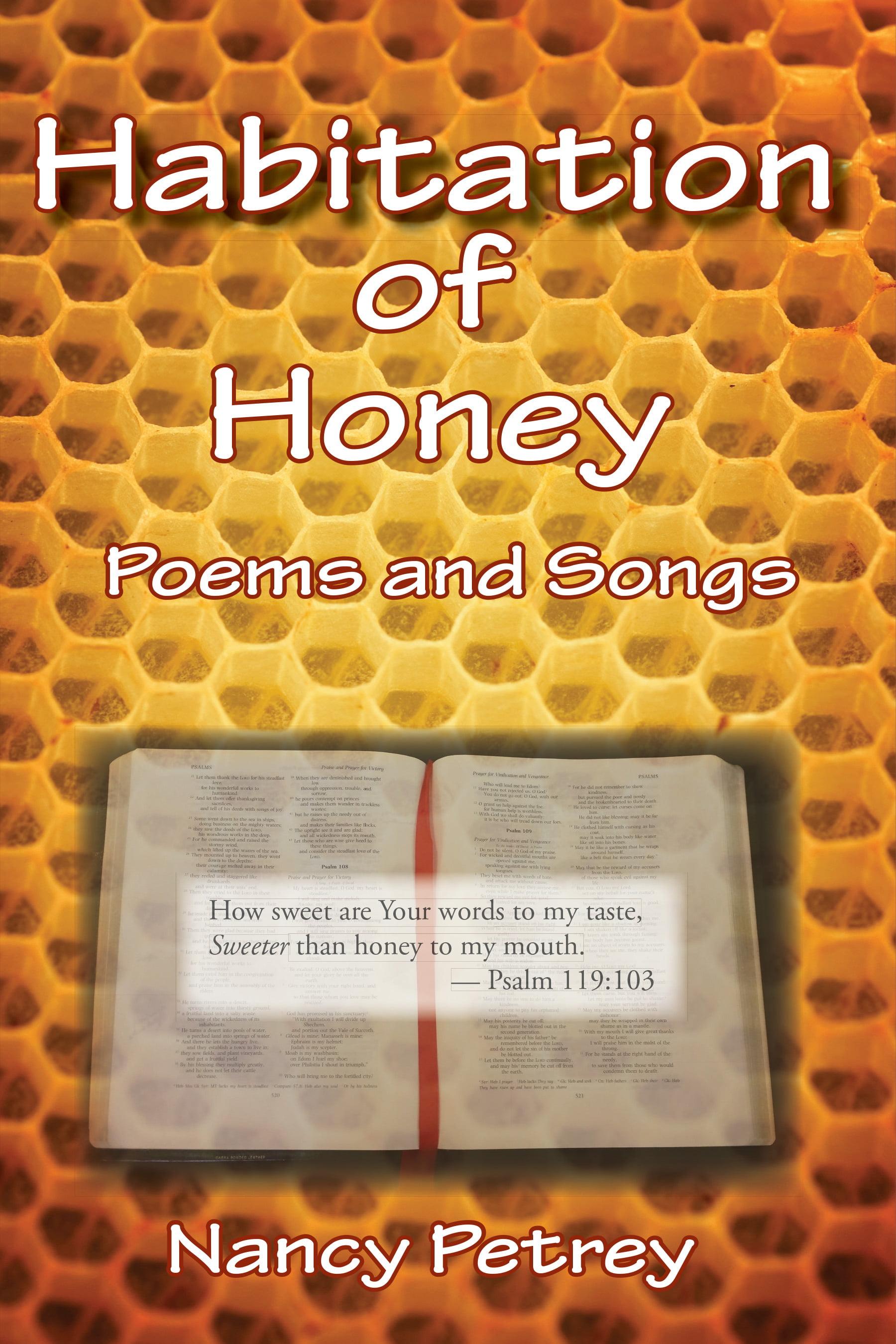Habitation of Honey by Nancy Petrey