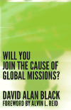 Cover for Will You Join the Cause of Global Missions?