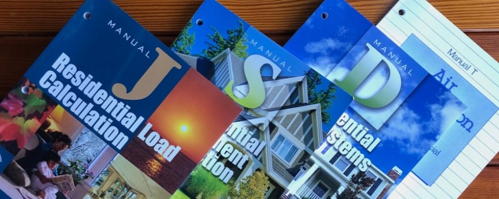 HVAC design protocols: ACCA Manual J, Manual S, Manual D, Manual T