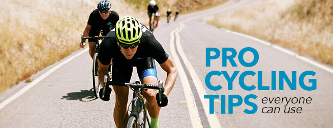 Pro Cycling Tips Everyone Can Use