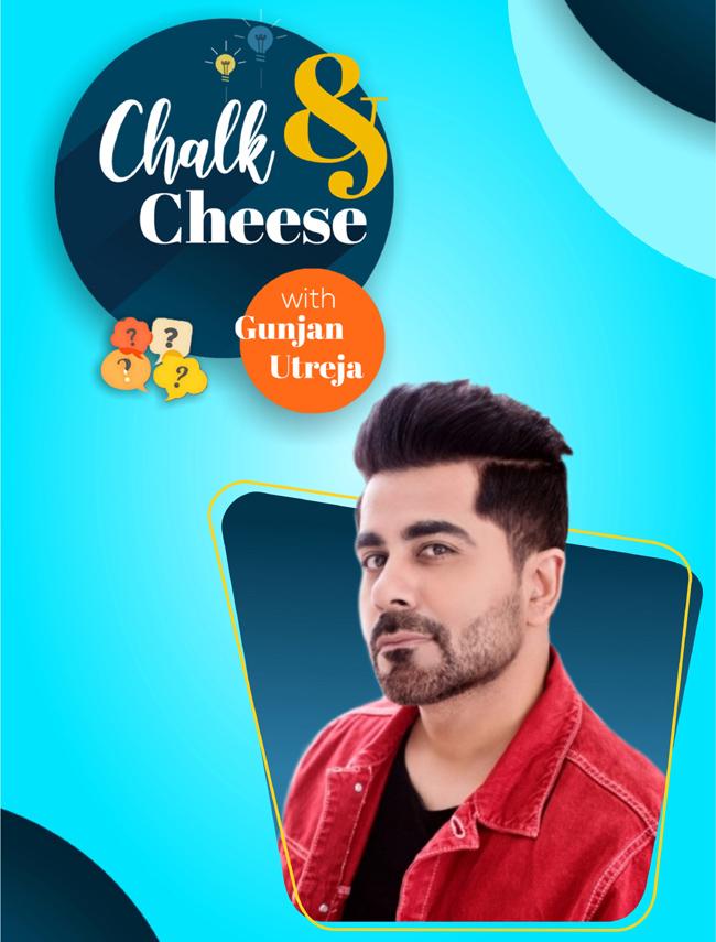 gunjan utreja game show chalk & cheese
