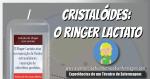 Cristalóides: O Ringer Lactato