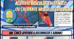 Entenda sobre o Acidente Vascular Encefálico (AVE/AVC) e seus Cuidados de Enfermagem