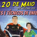20 de Maio: Dia Nacional do Técnico e Auxiliar de Enfermagem