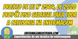 Projeto de Lei n° 2564, de 2020 propõe PISO SALARIAL para a Enfermagem!