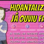 Hidantalização: Já ouviu falar?