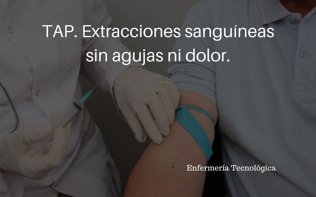 TAP. Extracciones sanguíneas sin agujas ni dolor.