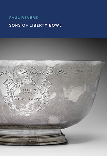 New Book  Paul Revere Sons of Liberty Bowl  Enfilade