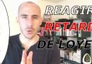 Dialogue pour RÉAGIR a un RETARD DE LOYER