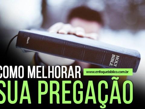 como melhorar sua pregação completo