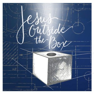Jesus Outside The Box
