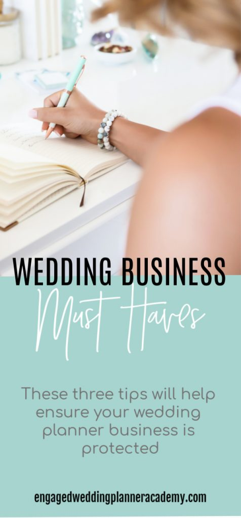 These three tips will help ensure your wedding planner business is protected. 3 Wedding Planner Business Must Haves, become a wedding planner tips, business, contracts, Event Planner, Hiscox wedding planner insurance, how to become a wedding planner, Incfile, The Engaged Legal Collective, Wedding Business, Wedding career, wedding planner business, wedding planner contract, wedding planner education, Wedding Planner products, wedding planner tools