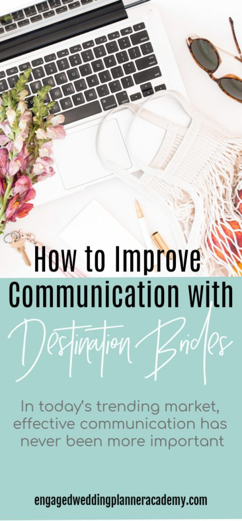 These are the essential tools and strategies for effective communication with destination brides to establish your reputation as a destination wedding planner. Communication with Destination Brides, destination bride, destination weddings, Event Planner, how to become a wedding planner, Wedding Business, Wedding career, wedding planner business, Wedding Planner products, wedding planner resources, wedding planner tools