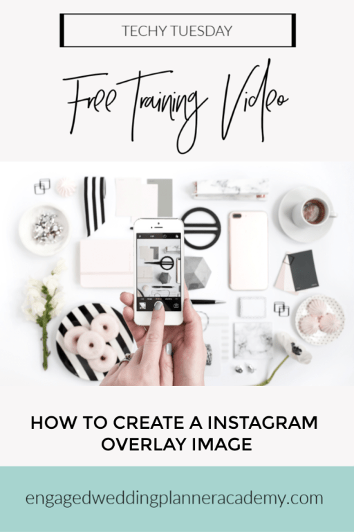 In this post I share how to create Instagram overlay images and use them to increase engagement on you Instagram feed. event planning course, How to be a wedding planner, how to become a wedding planner, How to Social Media, Instagram Engagement, Instagram Overlay Image, Wedding Business, Wedding Planner Branding, wedding planner business, Wedding Planner Class, Wedding planner course, wedding planner education, Wedding planner Instagram