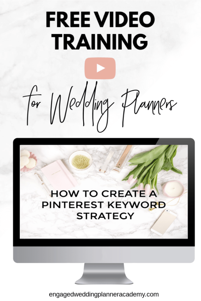 In this post I share advice on how to create a Pinterest keyword strategy for your wedding planner business. event planning course, free video training, How to be a wedding planner, how to become a wedding planner, Pinterest Keyword Strategy, Wedding Business, wedding planner business, Wedding Planner Class, Wedding planner course, wedding planner education, wedding planner how to, Wedding planner Pinterest, wedding planner video training