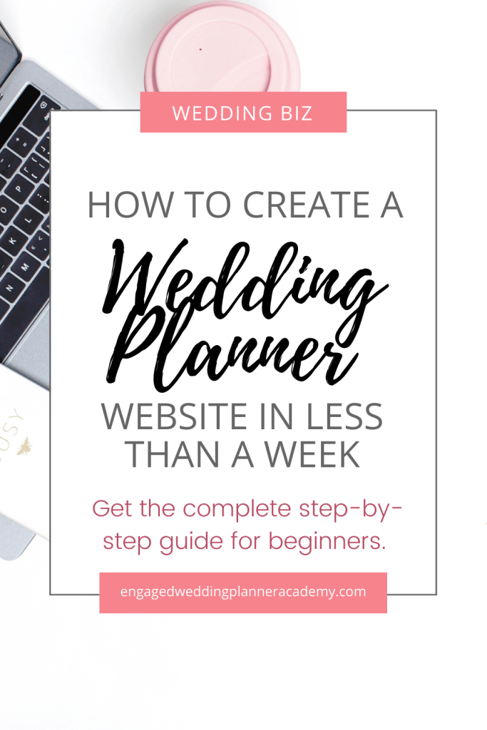You need an online presence in order to sell your wedding planner services, so I'm sharing how you can create a website in less than a week. | 	create a website, event planner website, event planner website template free, event planning website ideas, Free Wedding Planner Website, top event planning websites, website platforms for wedding planners, Wedding Business Website, wedding planner business tips, wedding planner education, Wix wedding planner website