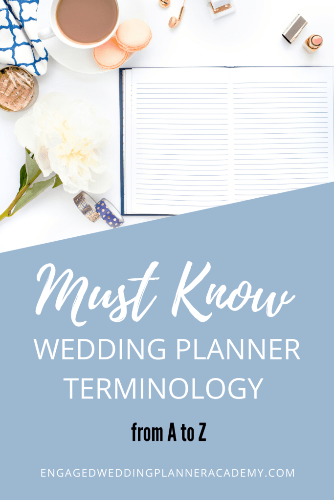 From All-inclusive to Watermark, we're covering all the terms you need to know in this beginners guide to wedding planner terminology. | how to become a wedding planner, wedding planner business, wedding planner education, Wedding Planner Terminology, wedding planner tools