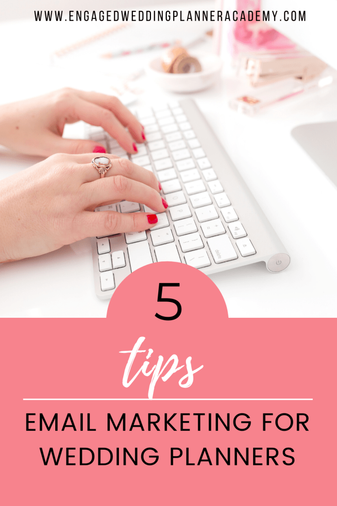 Here are the 5 essential parts to email marketing that all wedding planners should know about if they want to grow their business quickly. | email marketing ideas, event planner follow up email, event planning email template, how to email wedding clients, Wedding Planner Emails, Wedding Planner Emails templates, wedding planner welcome email