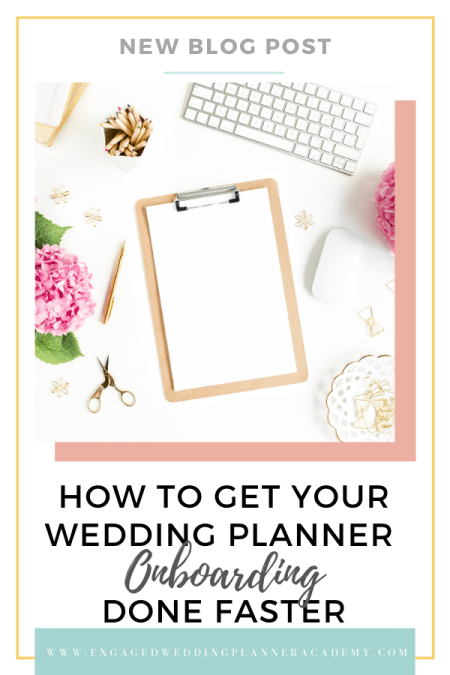 Learn how to create a wedding planner onboarding process your clients will love. Use this exact process to onboard your wedding planning clients. | Onboard New Wedding Clients, Onboarding, successful wedding business, Wedding Admin, Wedding Business Processes, wedding planner business process, wedding planner clients, wedding planner get clients, wedding planner onboarding