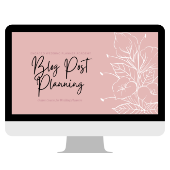 Blog Post Planning for Wedding Planners
