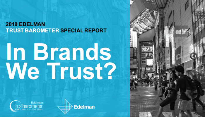 Edelman Brand Trust Barometer Special Report