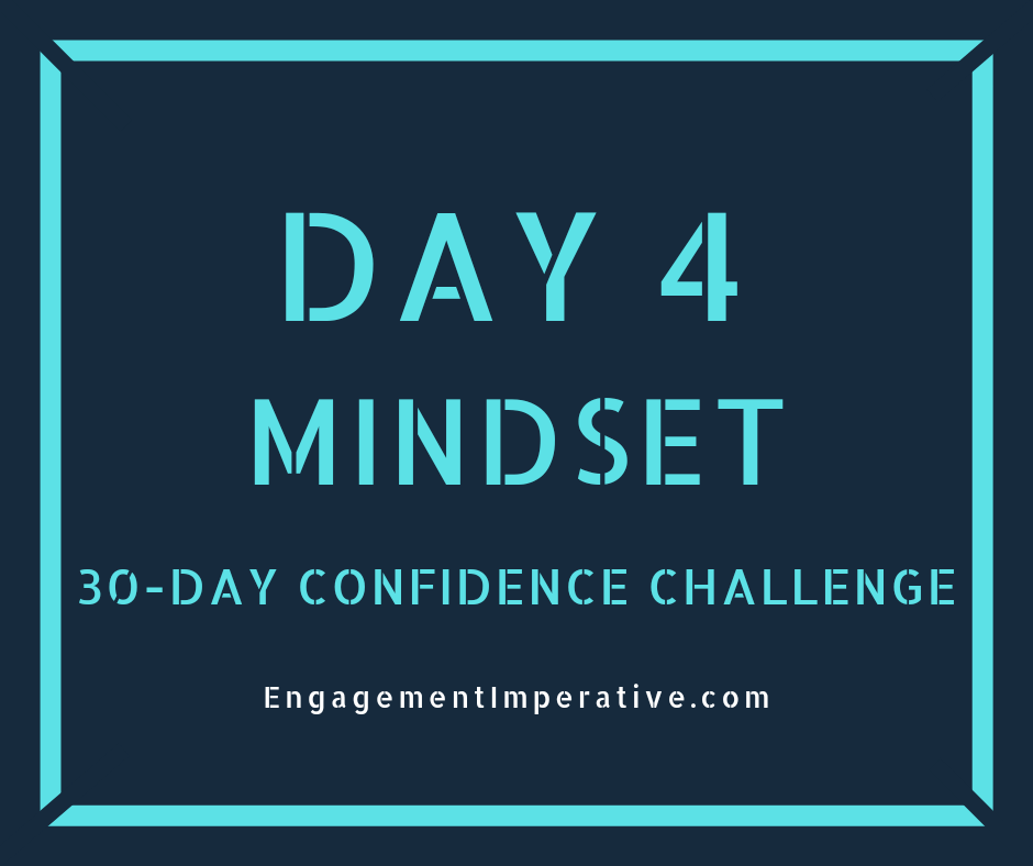 Day 4: Three Confidence Targets