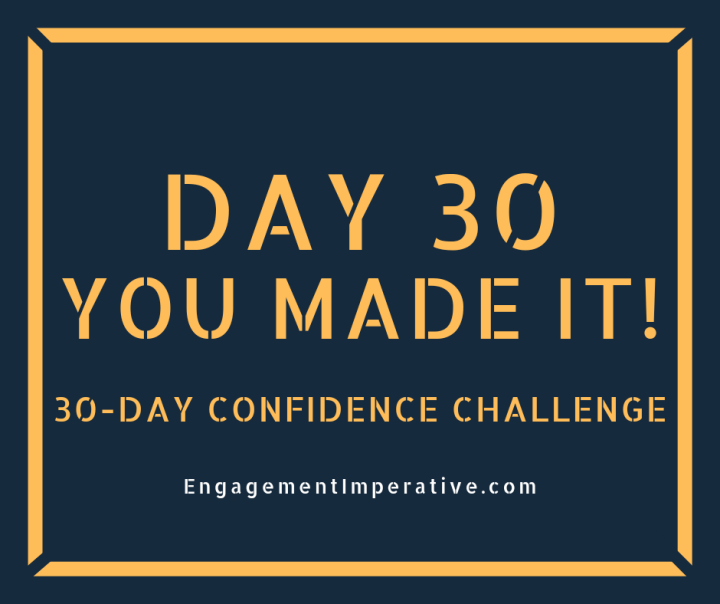Day 30: Now, Expand Your Comfort Zone
