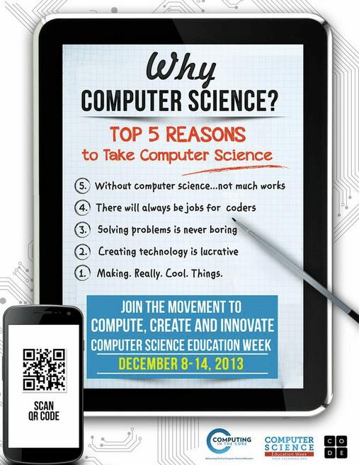Hour of Code: Computer Science Education Week, Dec. 9-15, 2013