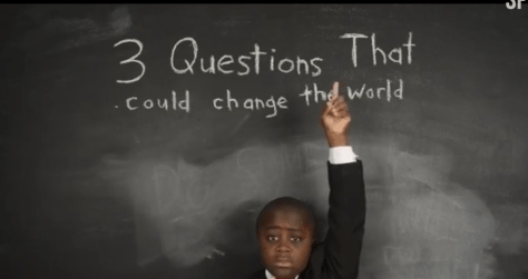 3 Questions that Could Change the World from Kid President