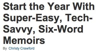 six word memoirs engage