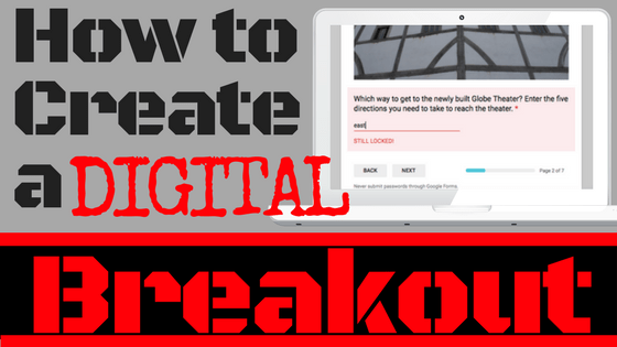 How to Create a Digital Breakout for the Classroom